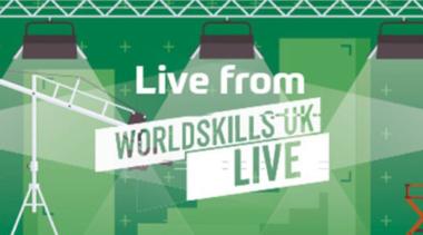 Live from WorldSkills UK Live